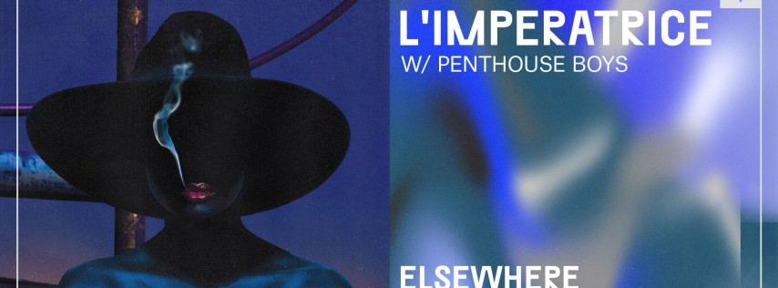 L'imperatrice @ Elsewhere (Hall)