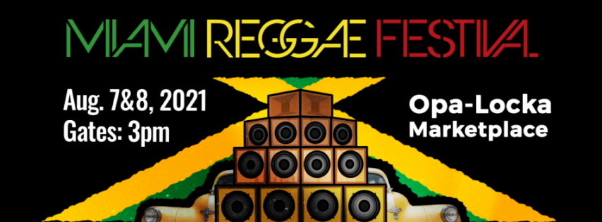 Miami Reggae Festival 2021