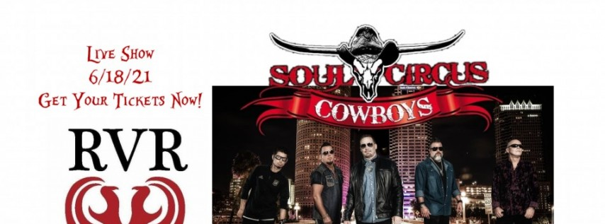 Save A Horse, Rock The Cowboys - Soul Circus Cowboys