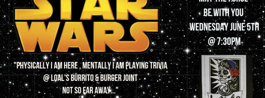 Star Wars Trivia at Lola's Burrito & Burger Joint