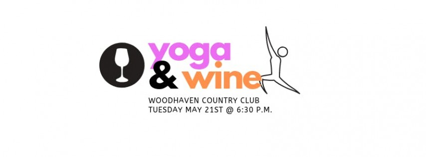 Yoga & Wine at Woodhaven Country Club