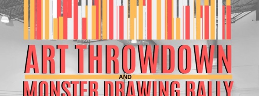 Art Throwdown & Monster Drawing Rally