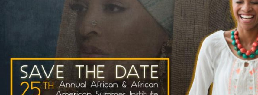 African & African American Summer Institute