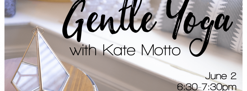 Gentle Yoga with Kate Motto