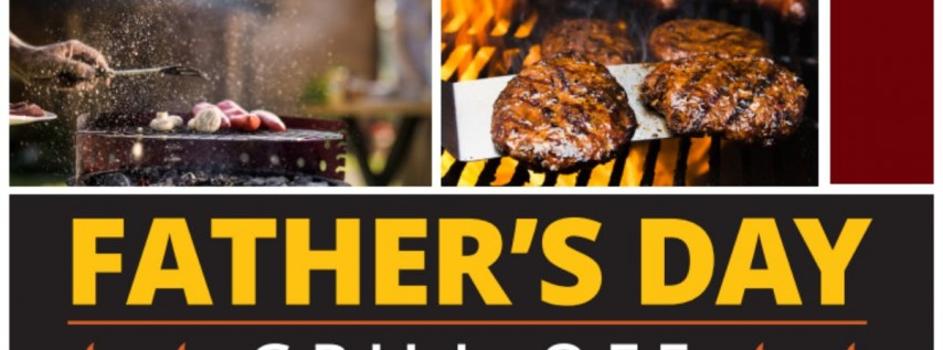 Father's Day Grill Off