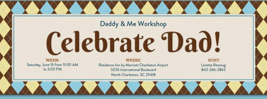 Father's Day Daddy & Me Workshop