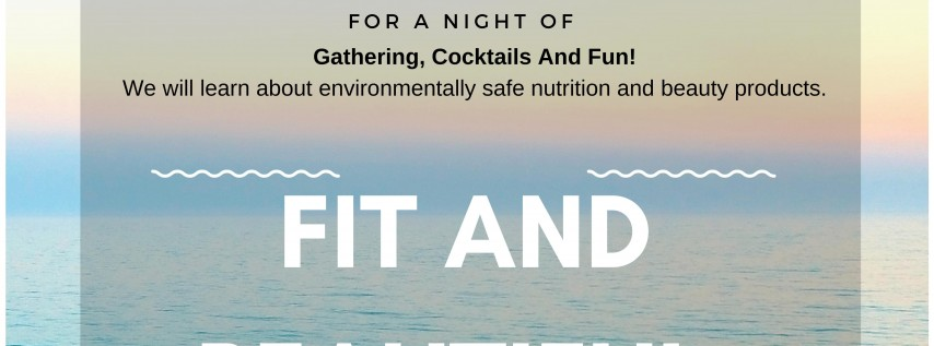 FIT & BEAUTIFUL WELLNESS HAPPY HOUR