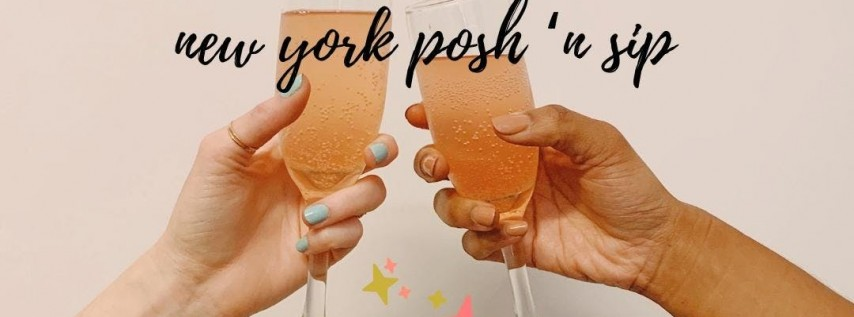 New York Posh 'N Sip
