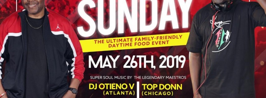 2019 Memorial Super Soul Sunday - Day Party at Choma Sundays