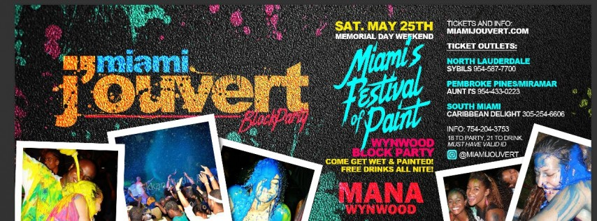MIAMI JOUVERT - BLOCK PARTY @ MANA WYNWOOD (MEMORIAL DAY WEEKEND)