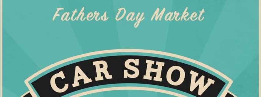 Father's Day Market & Car Show at 3 Daughters Brewing