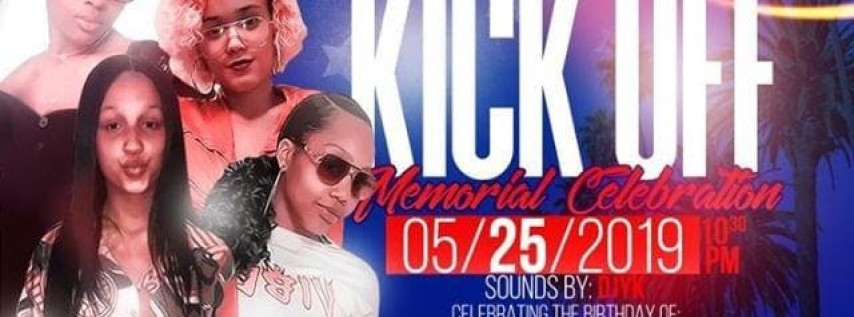The Summer Kick Off ( Memorial Day Bash )