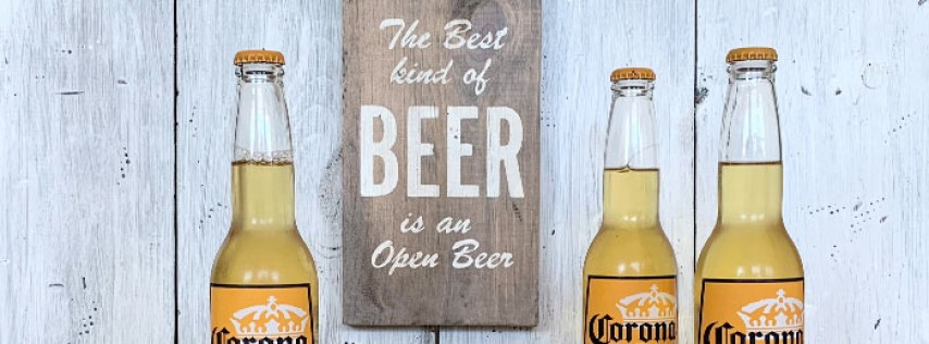 Beer Sign and Father's Day Make & Take Workshop - Kids Welcome!