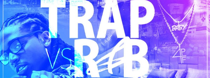 TRAP VS R&B RETURNS MEMORIAL DAY WEEKENDATLANTA'S MOST ANTICIPATED PARTY -