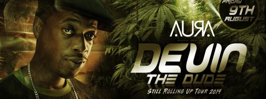 DEVIN THE DUDE: STILL ROLLING UP TOUR @ Aura Nightclub