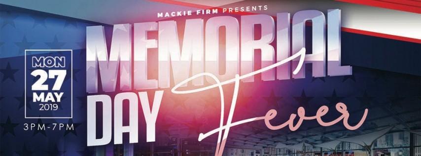 Memorial Day Fever
