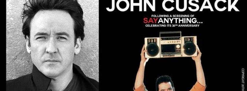John Cusack plus a screening of Say Anything