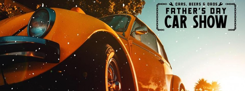 Cars, Beers & Dads: Father's Day Car Show