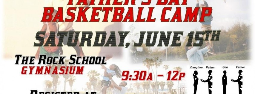 Father's Day Basketball Camp