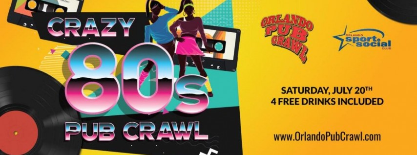 The 14th Annual Crazy 80's Pub Crawl