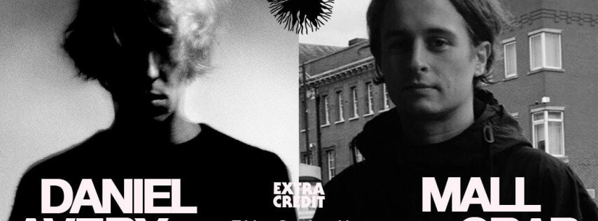 Daniel Avery & Mall Grab at The Ground
