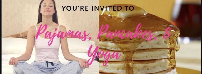 Pajamas Pancakes and Yoga!