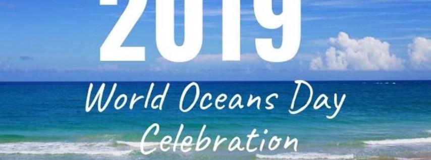 2019 World Oceans Day Celebration