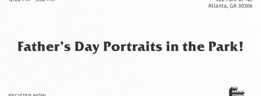 Father's Day Portraits in the Park!
