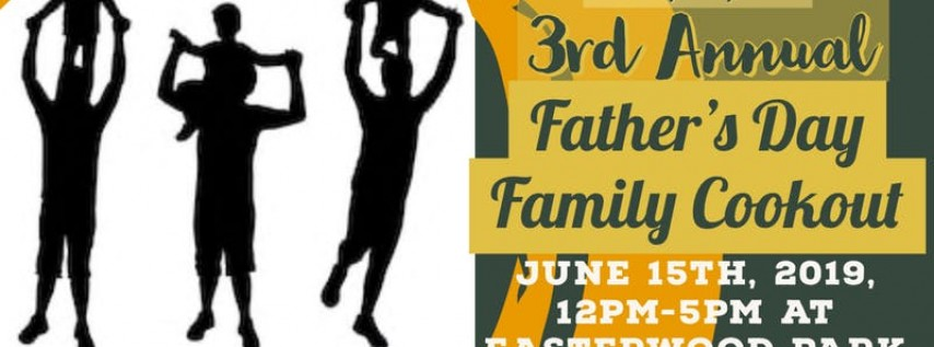 4th Annual Father's Day Family Cookout