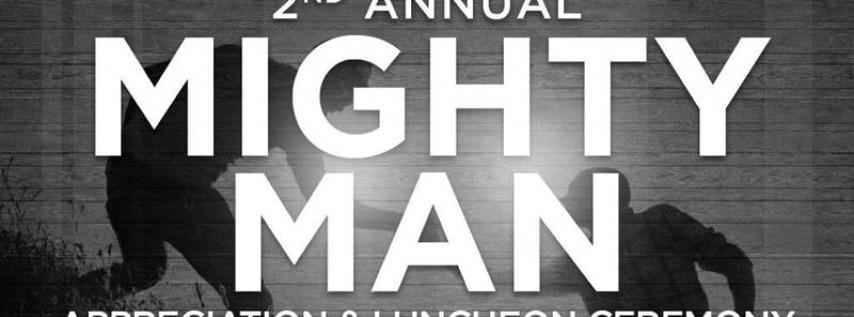 'Mighty Man' Appreciation Luncheon