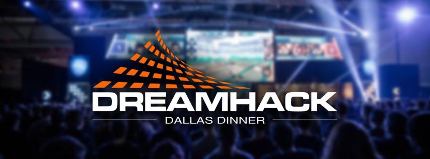 DreamHack Dallas - Developer Meetup