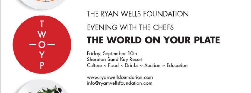 Ryan Wells Foundation Evening with the Chefs