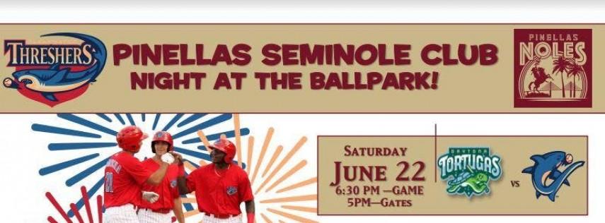 Pinellas Seminole Club Night at the Ballpark