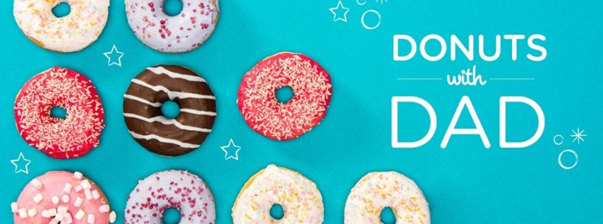 Donuts with Dad! A Father's Day Event