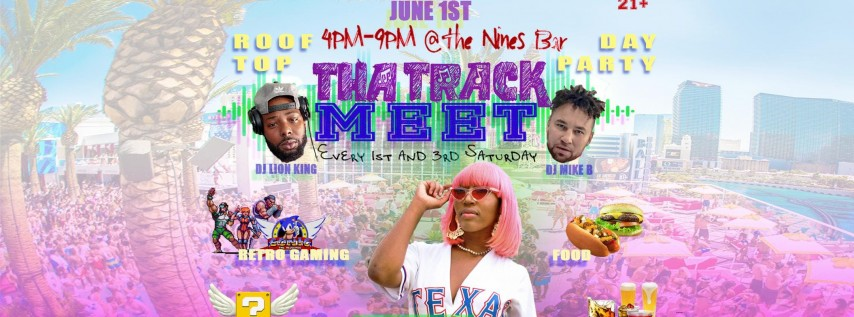 Tha Track Meet-Roof Top Day Party