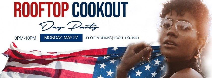 THE MEMORIAL DAY ROOFTOP COOKOUT @ Dirty Bar DC | Day Party Edition {Mon 5.27}