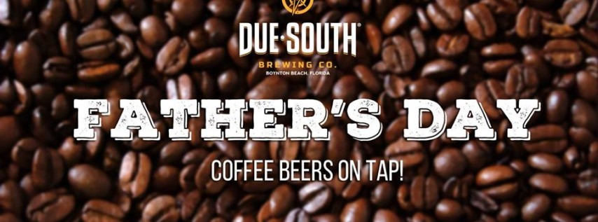Father's Day Coffee Beers