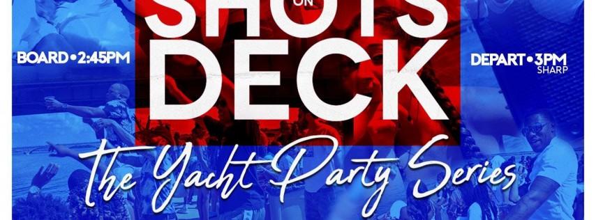 Shots on Deck