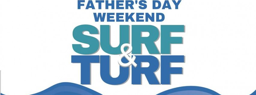 Father's Day Surf & Turf Weekend