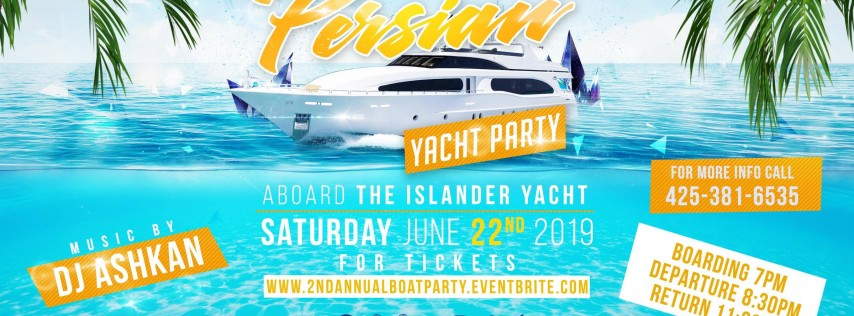2nd Annual Persian Boat Party
