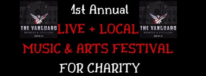 1st Annual Live + Local Music & Arts Festival for Charity! 9