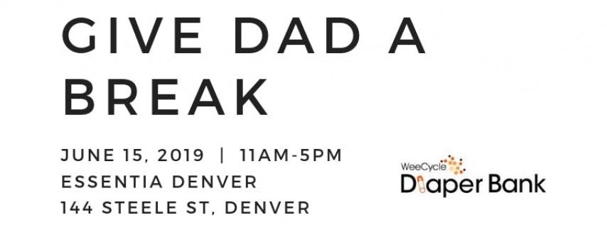 Give Dad a Break