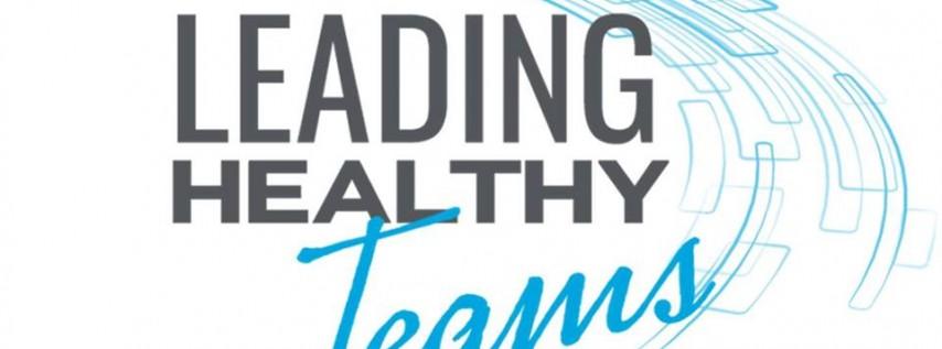 Leadercast Flexcast - Leading Healthy Teams 2019
