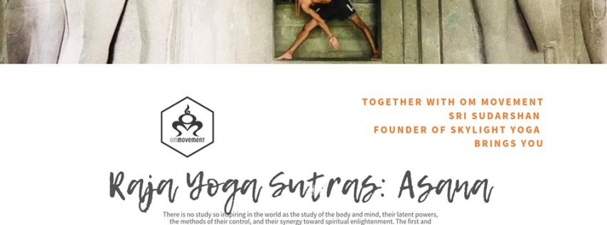 Raja Yoga Sutras: Asana with Sujal Sudarshan
