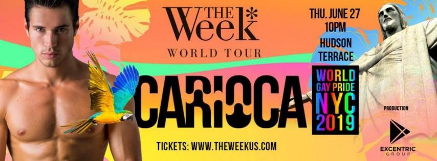 Carioca - The Week World Tour - Gay Pride NYC 2019
