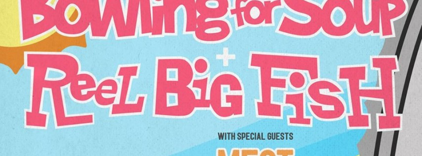 Bowling for Soup & Reel Big Fish