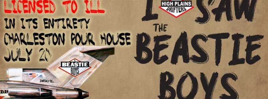 High Plains Drifters perform The Beastie Boys 'Licensed to Ill'