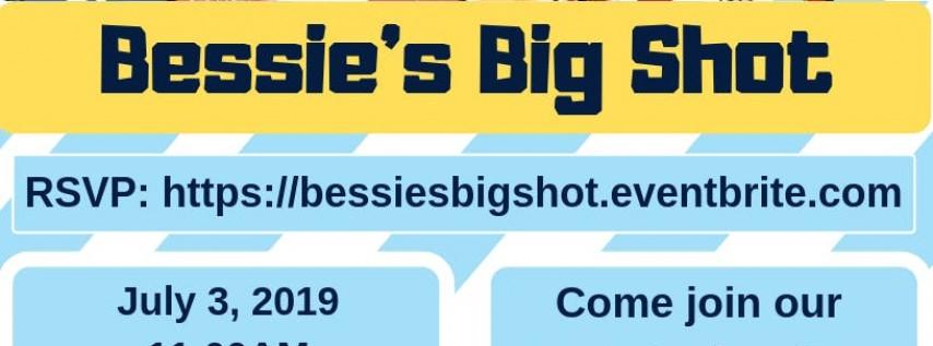 Bessie's Big Shot