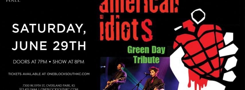 American Idiots LIVE at Kanza Hall