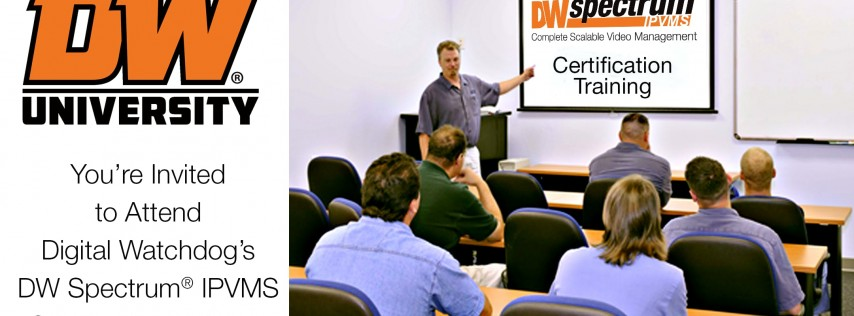 DW Spectrum® IPVMS Certification Course - Louisville